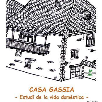 Casa Gassia. Estudi de la vida domèstica